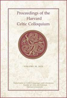 Celeste Andrews: Proceedings of the Harvard Celtic Colloquium, 38: 2018, Buch