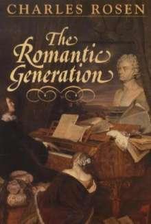 Charles Rosen: The Romantic Generation, Buch