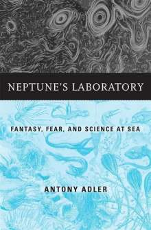 Antony Adler: Neptune's Laboratory, Buch
