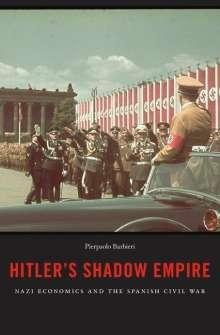 Pierpaolo Barbieri: Hitler's Shadow Empire, Buch