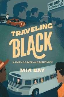 Mia Bay: Traveling Black, Buch