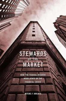 Mitchel Y. Abolafia: Stewards of the Market, Buch