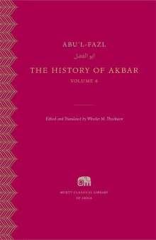 Abu'l-Fazl: The History of Akbar, Volume 6, Buch