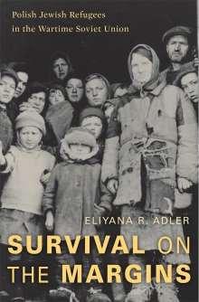 Eliyana R. Adler: Survival on the Margins, Buch