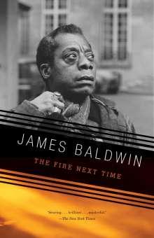 James A. Baldwin: The Fire Next Time, Buch