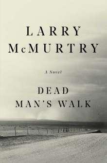 Larry McMurtry: Dead Man's Walk, Buch