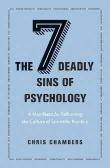 Chris Chambers: Seven Deadly Sins of Psychology, Buch