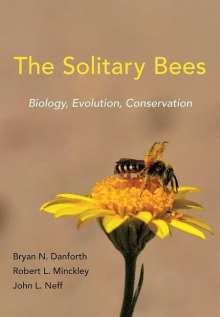 Bryan N. Danforth: Solitary Bees, Buch