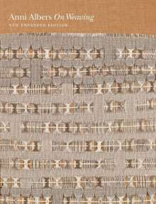 Anni Albers: On Weaving, Buch