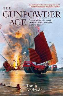 Tonio Andrade: The Gunpowder Age, Buch