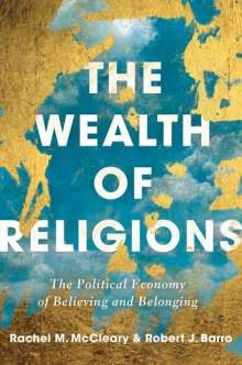 Robert J Barro: Wealth of Religions, Buch