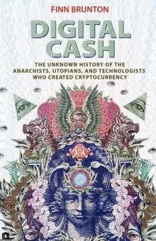 Finn Brunton: Digital Cash, Buch