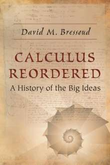 David M. Bressoud: Calculus Reordered, Buch