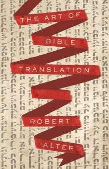 Robert Alter: Art of Bible Translation, Buch