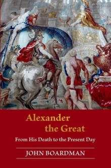 John Boardman: Alexander the Great, Buch