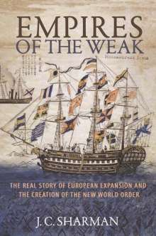 J. C. Sharman: Empires of the Weak, Buch