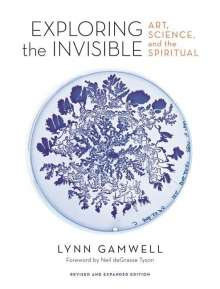 Lynn Gamwell: Exploring the Invisible, Buch