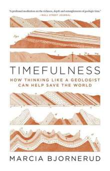 Marcia Bjornerud: Timefulness, Buch
