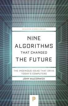 John MacCormick: Nine Algorithms That Changed the Future, Buch