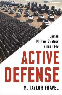 M. Taylor Fravel: Active Defense, Buch