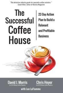 David J. Morris: The Successful Coffee House, Buch