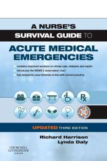Harrison, Richard N., M.D.: A Nurse's Survival Guide to Acute Medical Emergencies Updated Edition, Buch