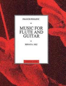 Francis Poulenc: Sonata: 1922 for Flute and Guitar: Transcribed from the Sonata for Horn, Trumpet and Trombone, Noten