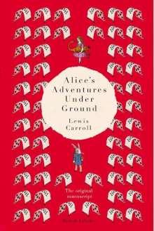 Lewis Carroll: Alice's Adventures Under Ground, Buch