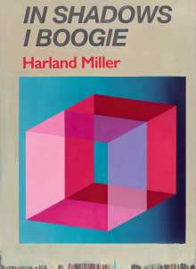 Michael Bracewell: Harland Miller: In Shadows I Boogie, Buch