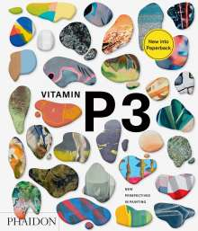 Schwabsky Barry: Vitamin P3: New Perspectives in Painting, Buch