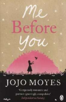Jojo Moyes: Me Before You, Buch