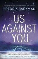 Fredrik Backman: Us Against You, Buch