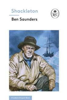 Ben Saunders: Shackleton, Buch