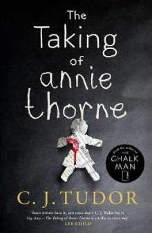C. J. Tudor: The Taking of Annie Thorne, Buch
