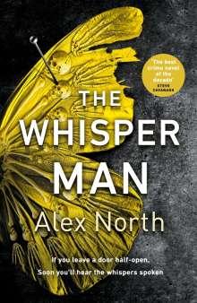Alex North: The Whisper Man, Buch