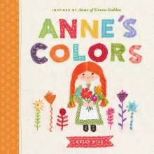 Anne's Colors: Inspired by Anne of Green Gables, Buch
