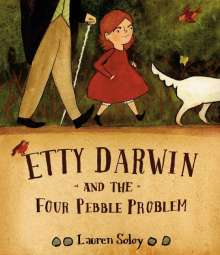 Lauren Soloy: Etty Darwin and the Four Pebble Problem, Buch