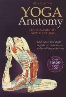 Leslie Kaminoff: Yoga Anatomy, Buch
