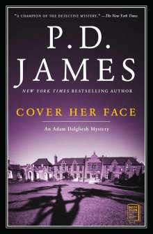 P. D. James: Cover Her Face, Volume 1: An Adam Dalgliesh Mystery, Buch