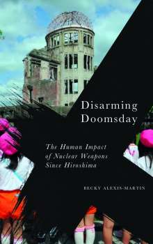 Becky Alexis-Martin: Disarming Doomsday, Buch