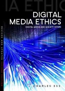 Charles Ess: Digital Media Ethics, Buch
