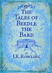 Joanne K. Rowling: The Tales of Beedle the Bard, Buch