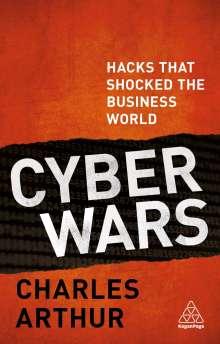 Charles Arthur: Cyber Wars, Buch