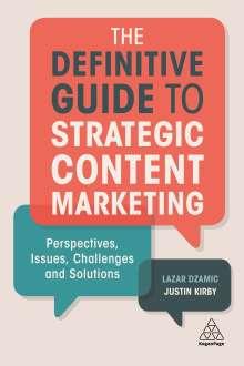 Lazar Dzamic: The Definitive Guide to Strategic Content Marketing, Buch