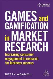 Betty Adamou: Games and Gamification in Market Research, Buch