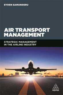 Professor Eyden Samunderu: Air Transport Management, Buch