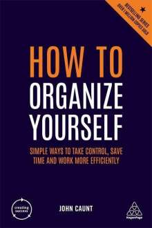 John Caunt: How to Organize Yourself, Buch
