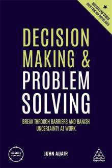 John Adair: Decision Making and Problem Solving, Buch