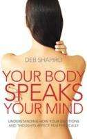 Deb Shapiro: Your Body Speaks Your Mind, Buch