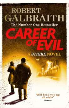 Robert Galbraith: Career of Evil, Buch